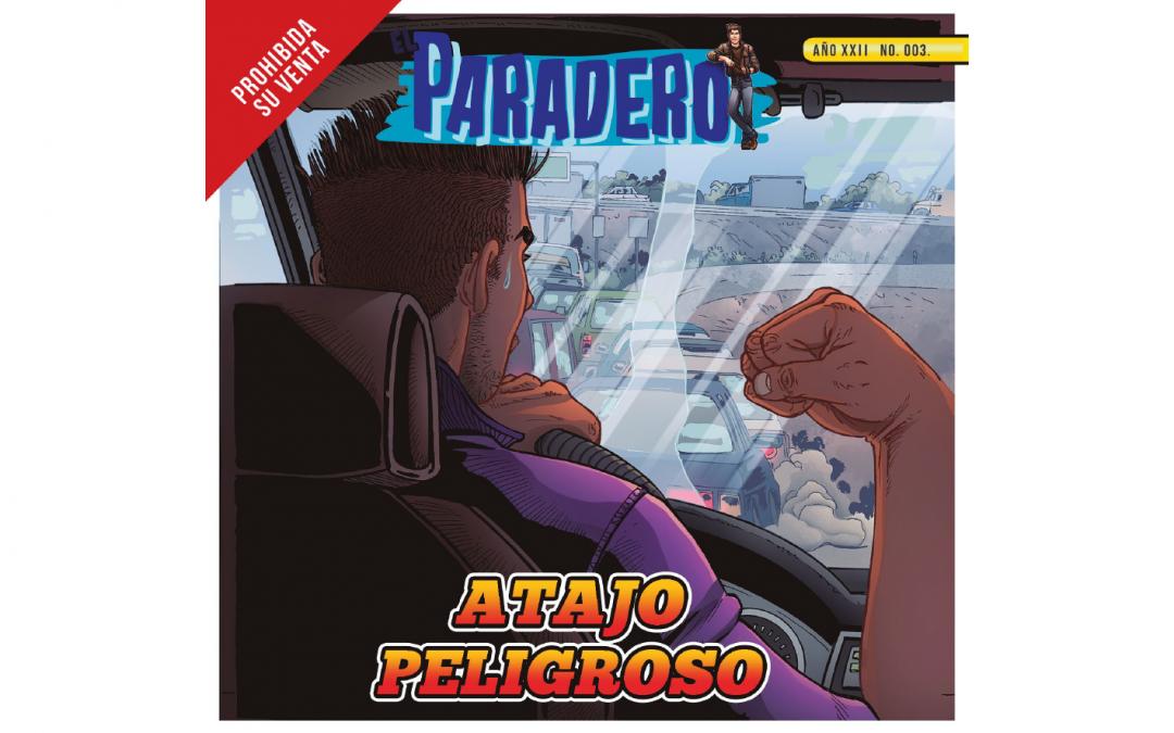 El Paradero 3 – Atajo Peligroso
